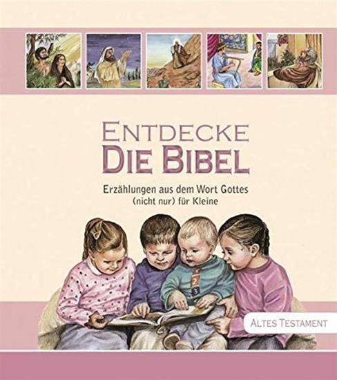 Picture of Discover The Bible: Tales from the Word of God (not only) for little ones (German) Hardcover - 1 Nov. 2015